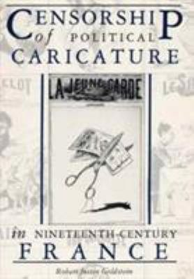 Censorship of Political Caricature in Nineteenth century France PDF