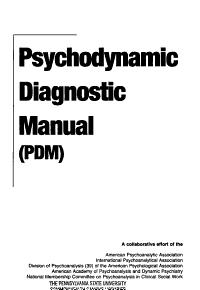 Psychodynamic Diagnostic Manual  PDM