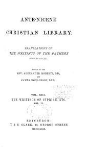 Ante-Nicene Christian Library: The writings of Cyprian, etc., v. 2 (1869)