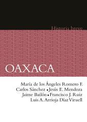 Oaxaca. Historia breve