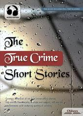 The True Crime Short Stories - AUDIO EDITION OF SELECTED SHORTS COLLECTION