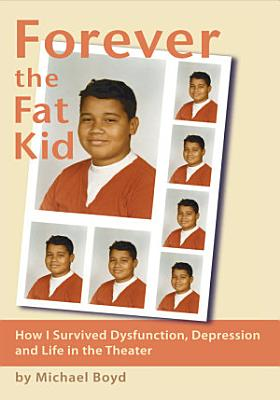 Forever the Fat Kid PDF