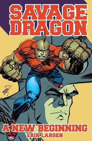 Savage Dragon  A New Beginning PDF
