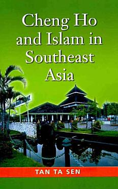 Cheng Ho and Islam in Southeast Asia PDF
