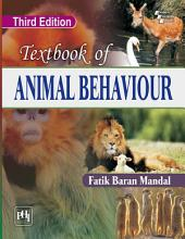 TEXTBOOK OF ANIMAL BEHAVIOUR, THIRD EDITION