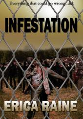 Infestation: (Post-apocalyptic Zombie Thriller)