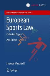 European Sports Law: Collected Papers, Edition 2