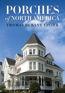 Porches of North America Book