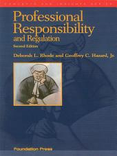 Professional Responsibility and Regulation, 2d (Concepts and Insights Series): Edition 2