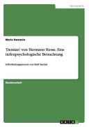 Demian  von Hermann Hesse  Eine tiefenpsychologische Betrachtung PDF