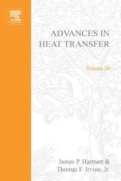 Advances in Heat Transfer: Volume 20