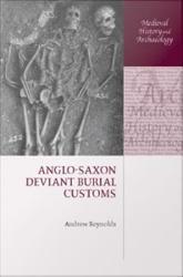 Anglo Saxon Deviant Burial Customs Book PDF