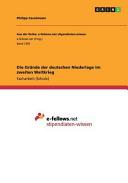 Die Gr  nde der deutschen Niederlage im zweiten Weltkrieg PDF
