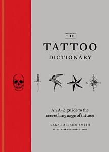 The Tattoo Dictionary PDF