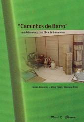 Caminhos de barro : artesanato com fibra de bananeira