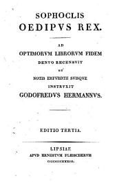 Sophoclis Tragoediae: Oedipus Rex