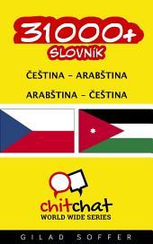 31000+ Čeština - Arabština Arabština - Čeština Slovník