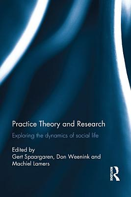 Practice Theory and Research