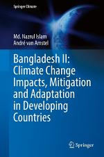 Bangladesh II: Climate Change Impacts, Mitigation and Adaptation in Developing Countries