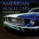 American Muscle Cars Calendar 2017 PDF
