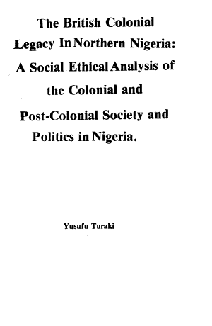 The British Colonial Legacy in Northern Nigeria