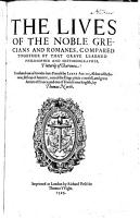 The Lives of the Noble Grecians and Romanes  Etc PDF