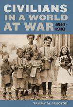 Civilians in a World at War, 1914-1918