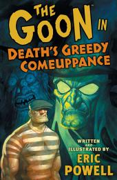 The Goon: Volume 10: Death's Greedy Comeuppance: Volume 10