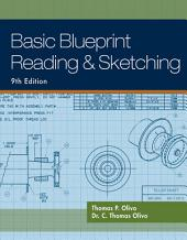 Basic Blueprint Reading and Sketching: Edition 9
