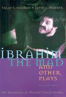 Ibrahim the Mad and Other Plays PDF