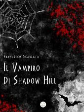 Il vampiro di Shadow Hill