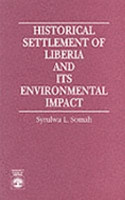Historical Settlement of Liberia and Its Environmental Impact PDF