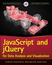 JavaScript and jQuery for Data Analysis and Visualization PDF