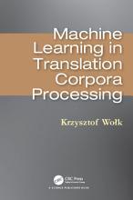Machine Learning in Translation Corpora Processing PDF