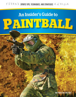 An Insider s Guide to Paintball
