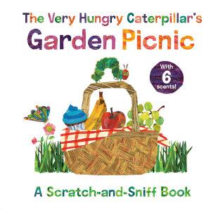 The Very Hungry Caterpillar s Garden Picnic