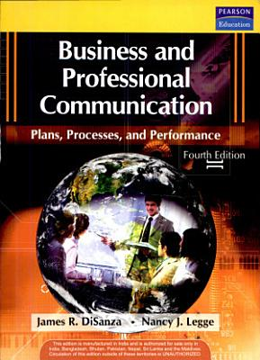 Business and Professional Communication  Plans  Processes  and Performance  4 e PDF