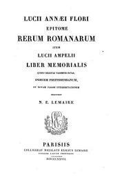 Lucii Annaei Flori Epitome rerum Romanarum: item Lucii Ampelii liber memorialis