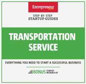 Transportation Service: Step-By-Step Startup Guide