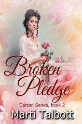 Broken Pledge Book 2: Carson Series (clean-lit)
