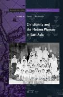 Christianity and the Modern Woman in East Asia PDF