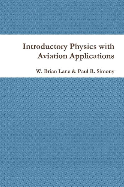 Introductory Physics with Aviation Applications PDF