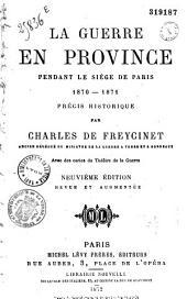 La guerre en province pendant le siège de Paris: 1870-1871
