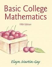 Basic College Mathematics: Edition 5