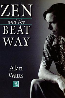 Zen   the Beat Way PDF