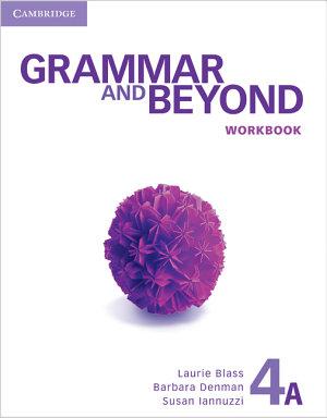 Grammar and Beyond Level 4 Workbook A PDF