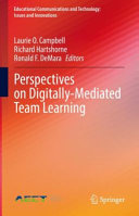 Perspectives on Digitally-Mediated Team Learning
