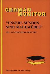 """""""Unsere Sünden sind Maulwürfe"""": die Günter-Eich-Debatte"""