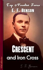 Crescent and Iron Cross: Top Novelist Focus