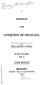 A Chronicle of the Conquest of Granada: Volume 1